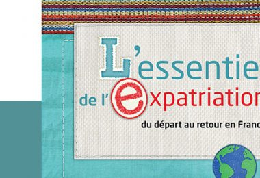 L'essentiel de l'expatriation - expatcommunication